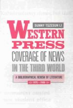 Western Press Coverage of News in the Third World: a Bibliographical Review of Literature (1976-1988)