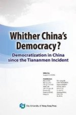 Whither China's Democracy
