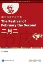 Chinese Festival Culture Series - The Festival of February the Second
