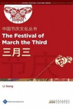 Chinese Festival Culture Series - The Festival of March the Third