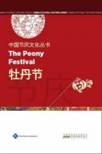 Chinese Festival Culture Series - The Peony Festival