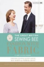 Great British Sewing Bee: Fashion with Fabric
