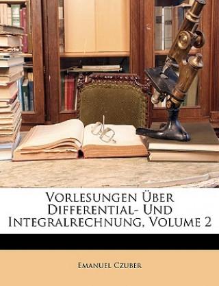 Vorlesungen über Differential- und Integralrechnung. Zweiter Band