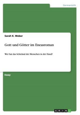Gott und Goetter im Eneasroman