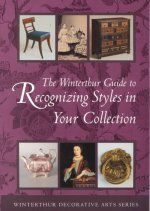 Winterthur Guide to Recognising Styles