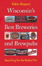 Wisconsin's Best Breweries and Brewpubs