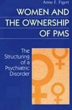 Women and the Ownership of PMS
