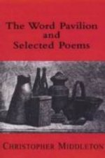 Word Pavilion and Selected Poems