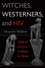 Witches, Westerners and HIV