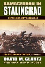 Armageddon in Stalingrad Volume 2 The Stalingrad Trilogy