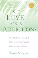 Is it Love or is it Addiction?