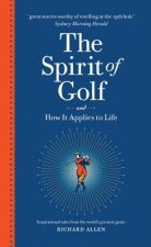 Spirit of Golf and How it Applies to Life