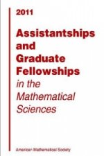 Assistantships and Graduate Fellowships in the Mathematical Sciences, 2011