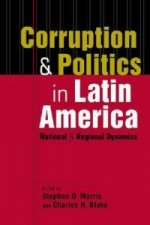 Corruption and Politics in Latin America