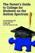 Parent's Guide to College for Student's on the Autism Spectrum