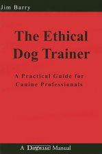 ETHICAL DOG TRAINER