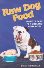 RAW DOG FOOD : MAKE IT EASY FOR YOU ANDG