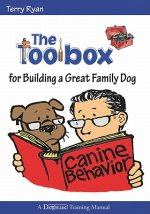 Toolbox for Building a Great Family Dog