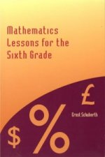 Mathematics Lessons for the Sixth Grade