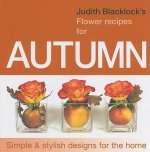 JUDITH BLACKLICKS FLOWER RECIPES FOR AUT
