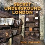 Secret Underground London