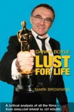 Danny Boyle: Lust for Life