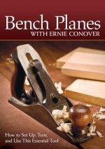 Bench Planes with Ernie Conover