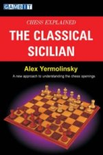 Chess Explained - the Classical Sicilian