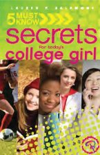 5 Must Know Secrets for Today's College Girl