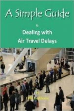 Simple Guide to Dealing with Airport Travel Delays