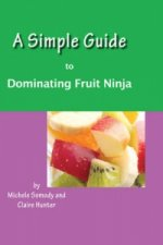 Simple Guide to Dominating Fruit Ninja