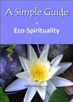 Simple Guide to Eco-Spirituality