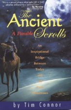 Ancient Scrolls, a Parable