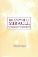 Answer is a Miracle