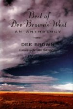 Best of Dee Brown's West