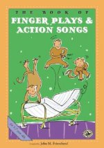 Book of Finger Plays and Action Songs