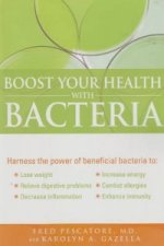 Boost Your Health with Bacteria