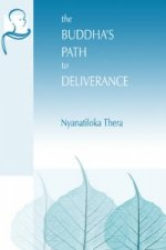Buddha's Path to Deliverance