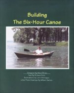 Building the Six-Hour Canoe