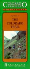 Day Hikes on the Colorado Trail
