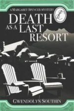 Death as a Last Resort