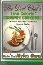 Diet Chef's Low Calorie Gourmet Cookbook