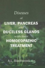 Diseases of Liver, Pancreas & Ductless Glands with Their Homoeopathic Treatment