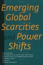 Emerging Global Scarcities & Power Shifts