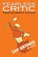 Fearless Critic San Antonio Restaurant Guide