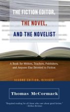 Fiction Editor, the Novel and the Novelist
