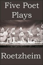 Five Poet Plays