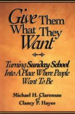 Give Them What They Want Student Book