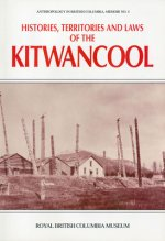 Histories, Territories and Laws of the Kitwancool