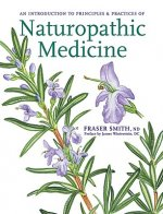 Introduction to Principles and Practices of Naturopathic Medicine